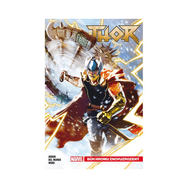 Crew Komiks Thor 1: Bůh hromu znovuzrozený