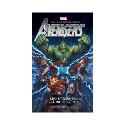 Crew Avengers: Kdo by nechtěl vládnout světu?